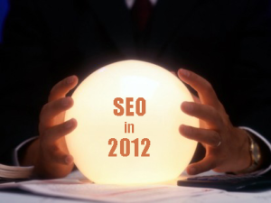 SEO Predictions For 2012