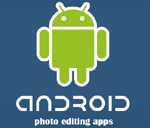 10 Android Apps for Creating Cool Photos
