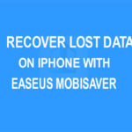 Recover Lost Data on iPhone with EaseUS Mobisaver