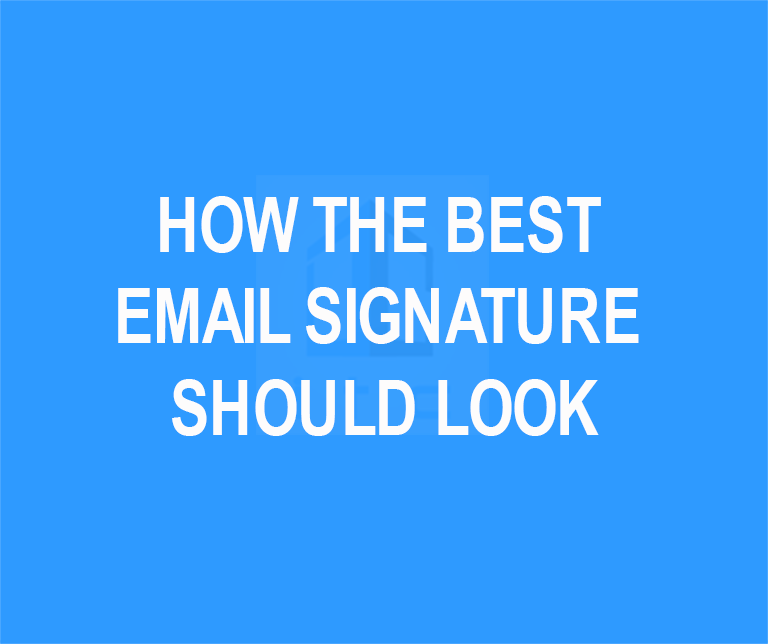 How The Best Email Signature Should Look