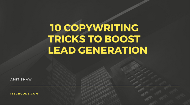 10 Copywriting Tricks To Boost Lead Generation