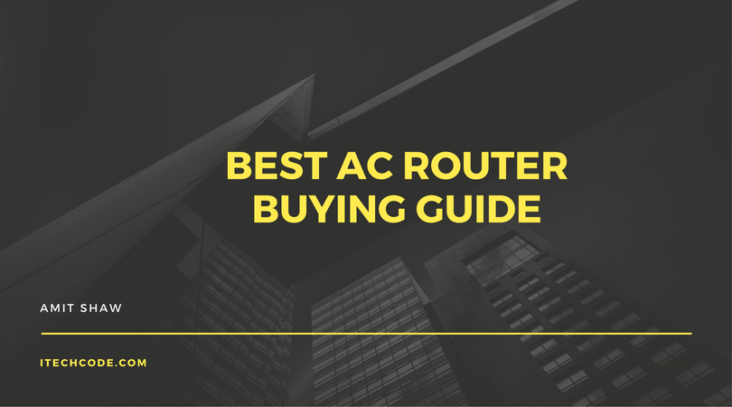 Best AC Router - Buying Guide
