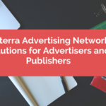 Adsterra Advertising Network | Solutions for Advertisers and Publishers